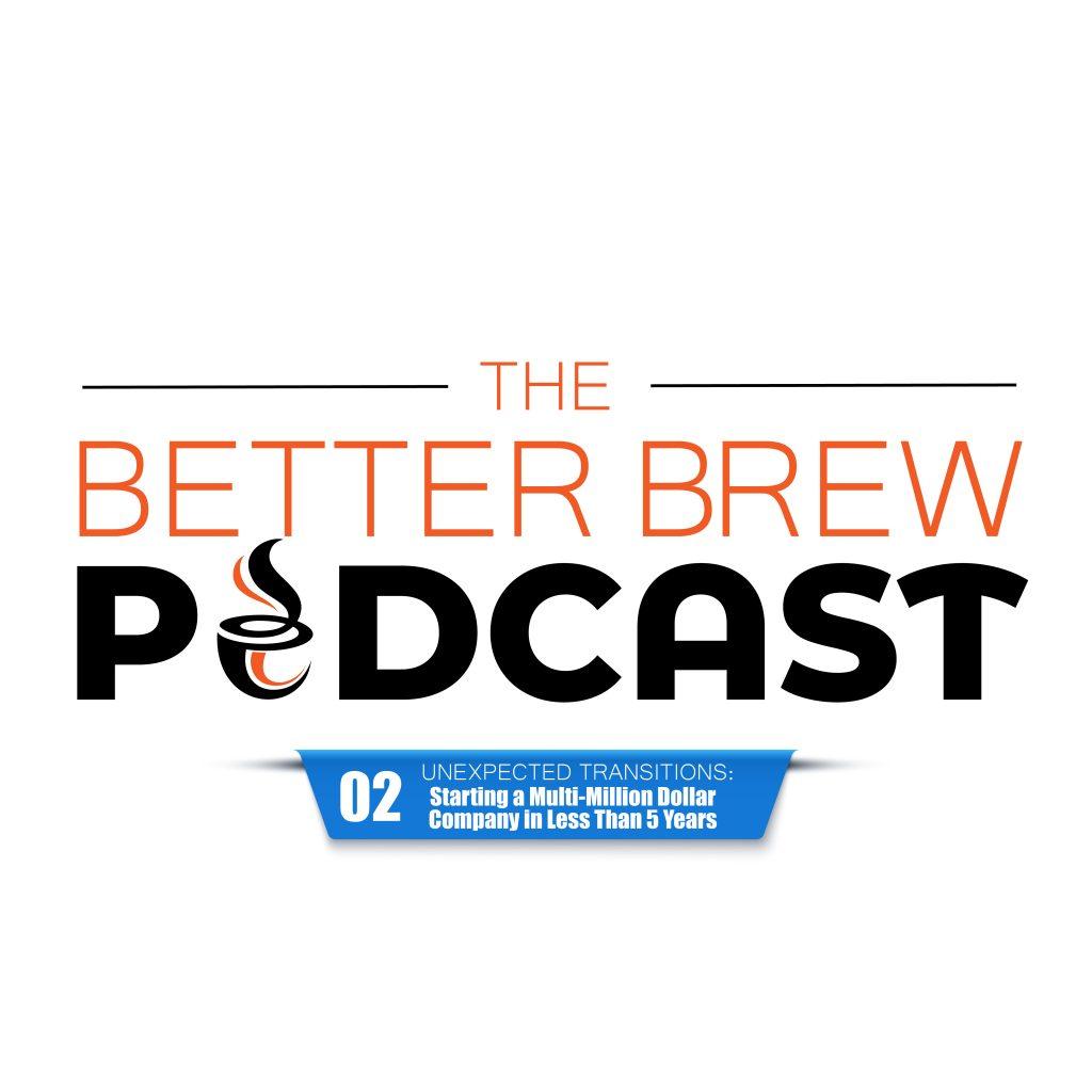 Better Brew Podcast Episode 2